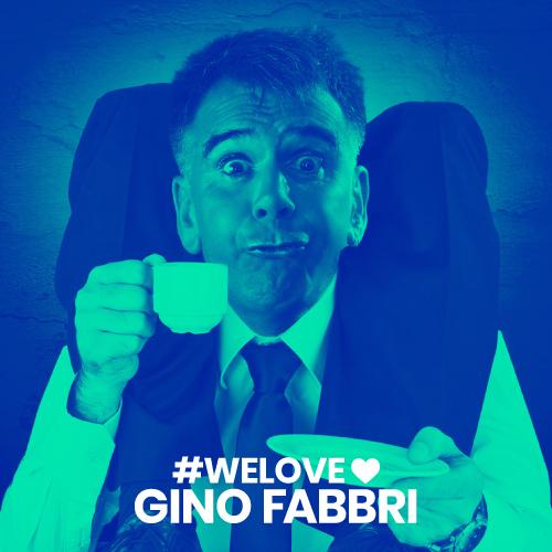 we love Gino fabbri