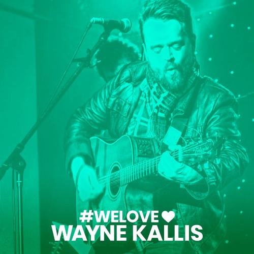 we love Wayne Kallis