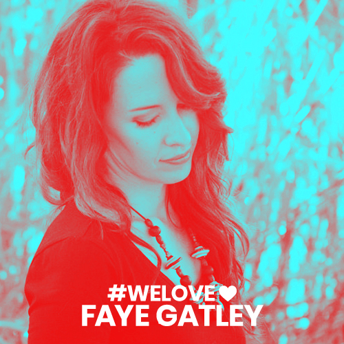 we love Faye gatley